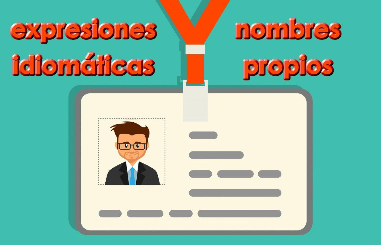 Expresiones idiomáticas con nombres propios en español